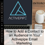 How to Add A Contact in Your Activepepe Email Marketing